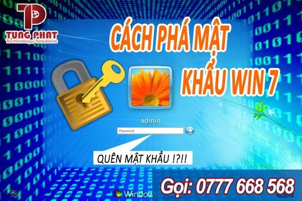 Phá mật khẩu win 7, reset password dễ dàng và nhanh chóng nhất