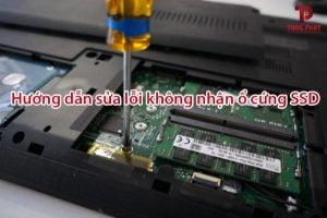 lỗi không nhận ổ cứng ssd