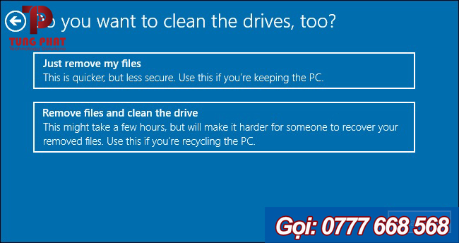 2 lựa chọn trong hộp thoại Do you want to clean the drives, too?
